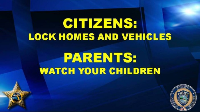 Residents; lock your doors – Parents; watch your kids