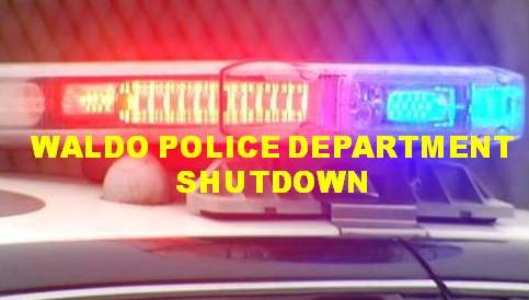Waldo Police Department shutdown