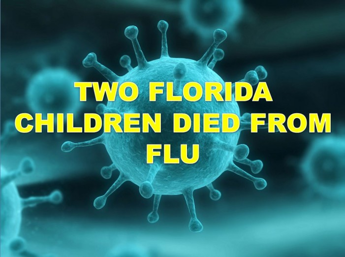 Health officials confirm 2 children in Florida died from the FLU