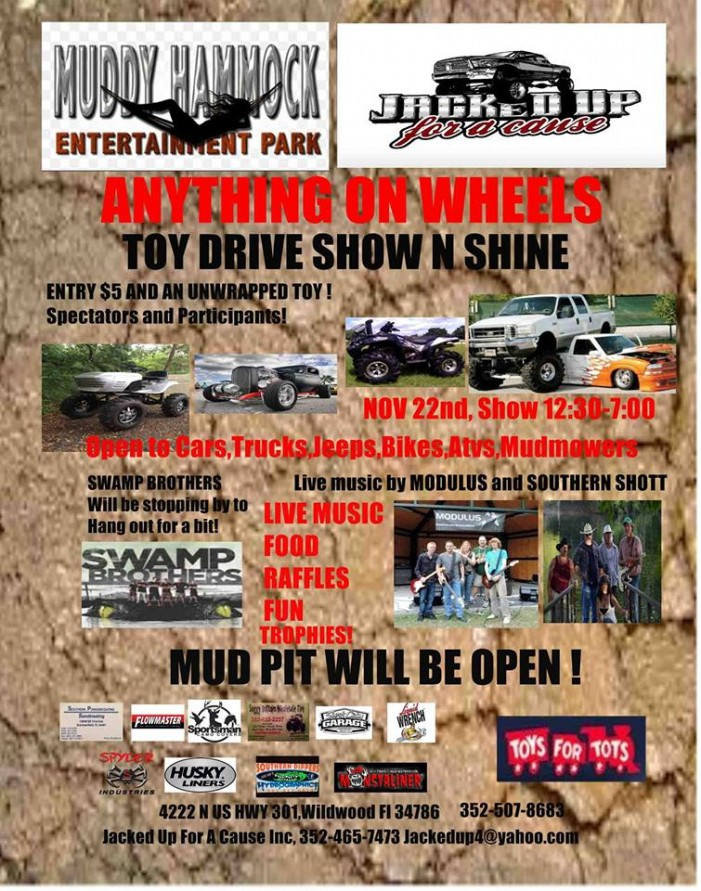 Charity event: Hosted by Jacked up for a Cause, mud pit will be open