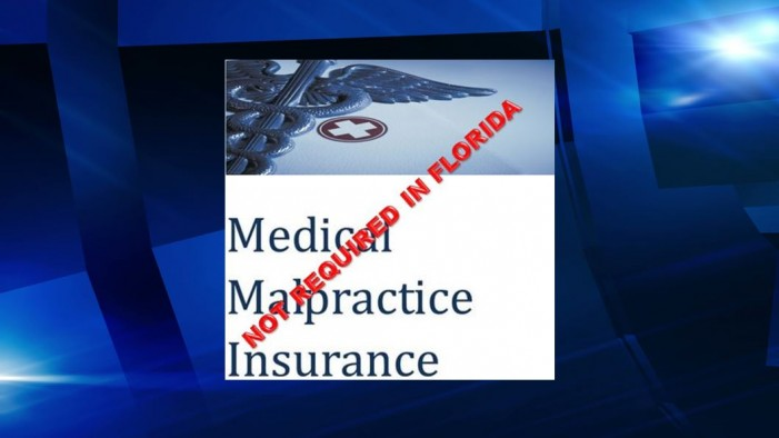 Florida doctors are not required to carry malpractice insurance