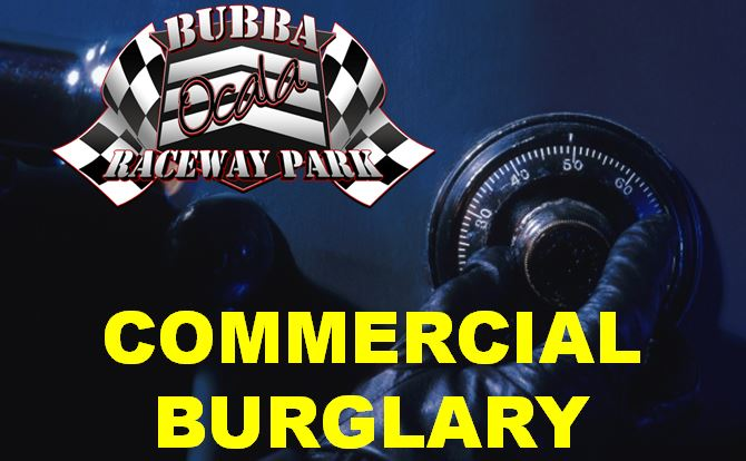 Burglary at Bubba Raceway Park; thousands stolen