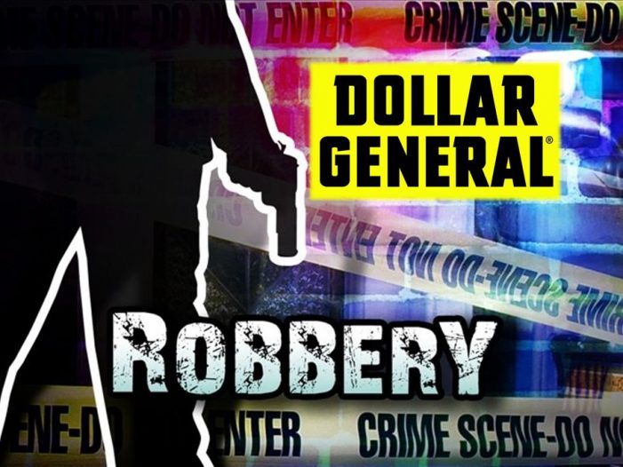 Dollar General located at 9440 South Highway 464, robbed