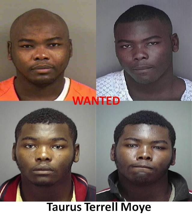 Taurus Terrell Moye Wanted;Considered Armed And Extremely Dangerous
